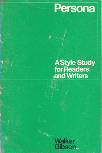 9780075535645: Persona: A Style Study for Readers and Writers
