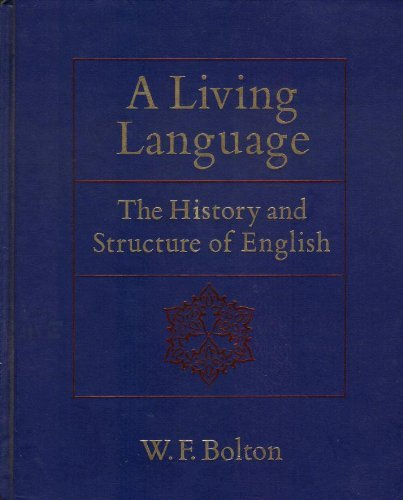 9780075535942: A Living Language: The History and Structure of English