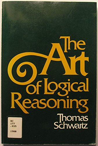 9780075535966: The Art of Logical Reasoning