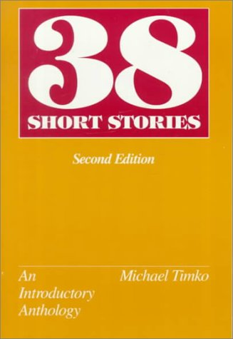 9780075536109: Thirty Eight Short Stories: An Introductory Anthology