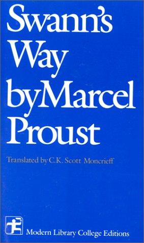 Swann's Way: Marcel Proust