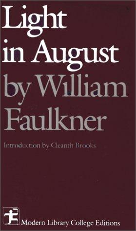Light In August: William Faulkner