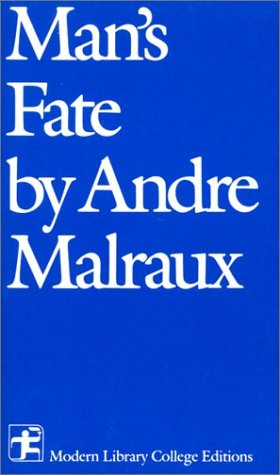 9780075536543: Man's Fate (Modern Library College Editions)