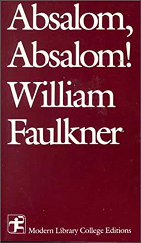 9780075536574: Absalom, Absalom! (Modern Library College Editions)