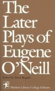 9780075536642: Later Plays Of Eugene O'Neill