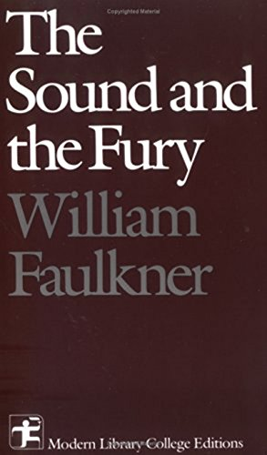 The Sound and The Fury: William Faulkner