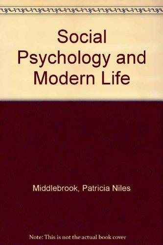9780075536758: Social Psychology and Modern Life