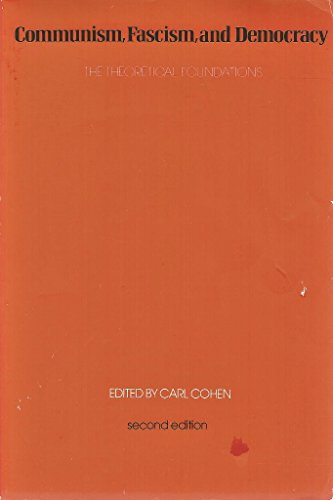 9780075536833: Communism, Fascism, and Democracy: The Theoretical Foundations
