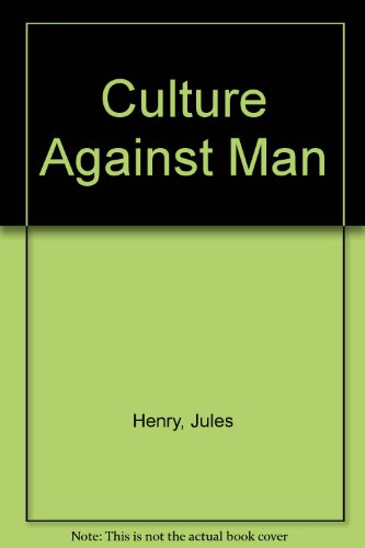 9780075536857: Culture Against Man