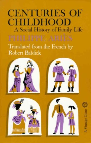 Centuries of Childhood: A Social History of Family Life (9780075536895) by Aries, Philippe