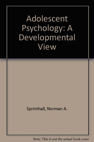 9780075537502: Adolescent Psychology: A Developmental View