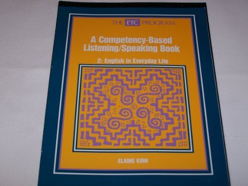 9780075537557: Etc 2 English in Everyday Life: A Competency Based Listening - Speaking Book