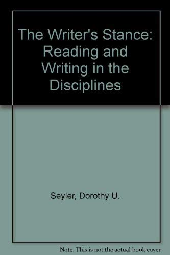9780075538493: The Writer's Stance: Reading and Writing in the Disciplines
