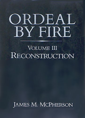 9780075539513: Ordeal by Fire, Volume III: Reconstruction