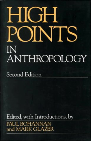 9780075539773: High Points In Anthropology
