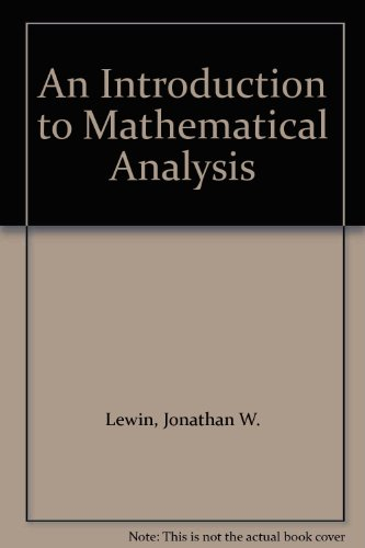 9780075539995: An Introduction to Mathematical Analysis