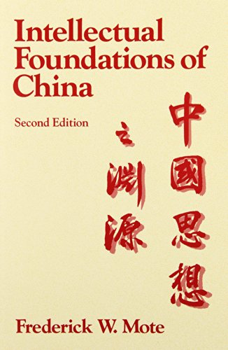 9780075540304: The Intellectual Foundations of China (Studies Inworld Civilization)