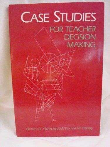 9780075540373: Case Studies for Teacher Decision Making