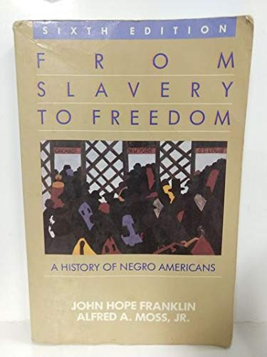 From Slavery to Freedom: History of Negro: John Hope Franklin,