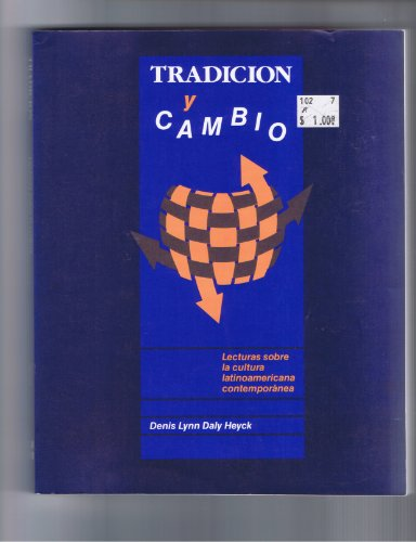 9780075541257: Tradicion Y Cambio: Lecturas Sobre LA Cultura Latinoamerica Contemporanea