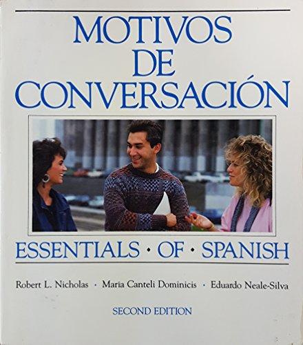 9780075541752: Motivos De Conversacion Essentials of Spanish: Second Year