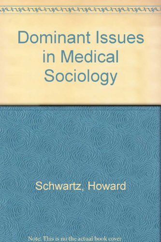 9780075541998: Dominant Issues in Medical Sociology