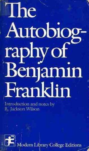 The Autobiography of Benjamin Franklin: Franklin, Benjamin