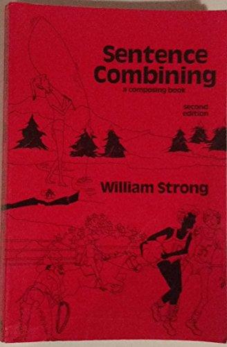 9780075543190: Sentence Combining: A Composing Book