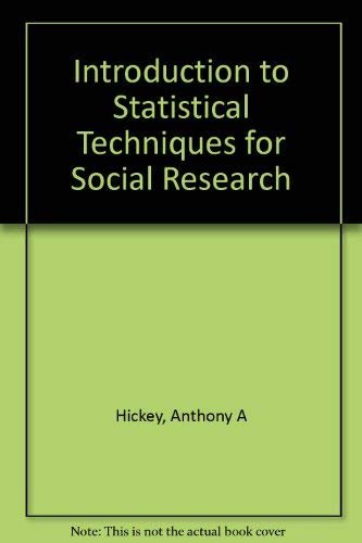 9780075543404: An Introduction to Statistical Techniques for Social Research