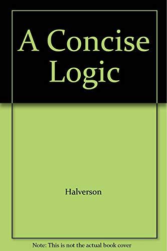 9780075543527: A Concise Logic