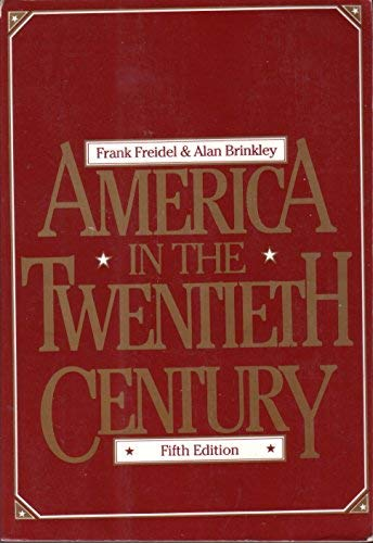 9780075543596: America in the Twentieth Century