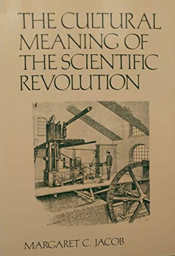 9780075543619: The Cultural Meaning of The Scientific Revolution