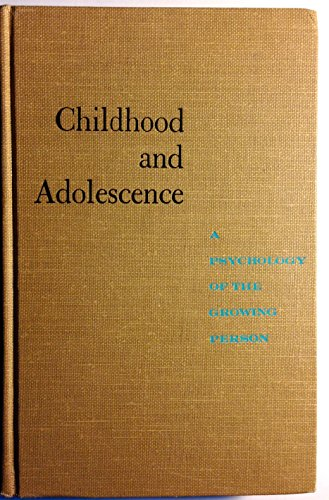9780075543671: Childhood and Adolescence: A Psychology of the Growing Person.