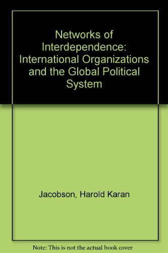 9780075543855: Networks of Interdependence: International Organizations and the Global Political System