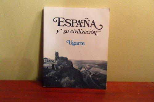 9780075544203: Espana y Su Civilizacion