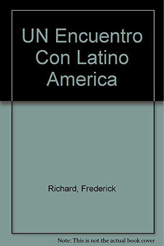9780075544210: UN Encuentro Con Latino America