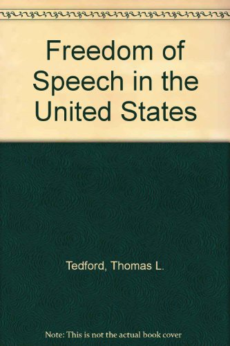 9780075544319: Freedom of Speech in the United States