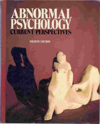 Abnormal psychology: Current perspectives: Richard R. Bootzin