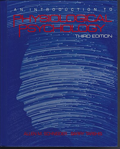 9780075544555: Introduction to Physiological Psychology