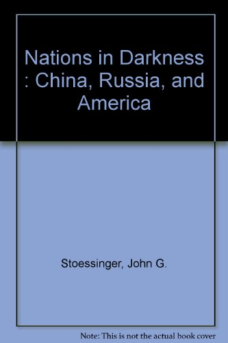 9780075544623: Nations in Darkness : China, Russia, and America