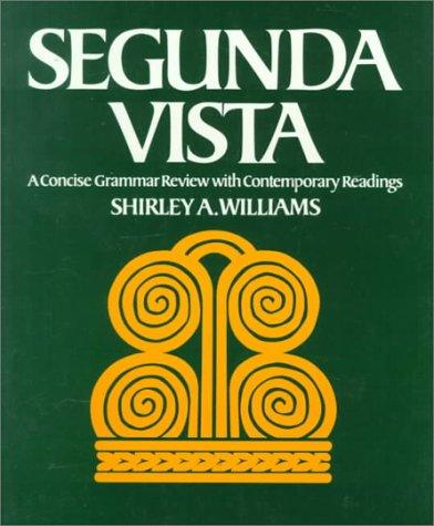 9780075544890: Segunda Vista: A Concise Grammar Review With Contemporary Readings
