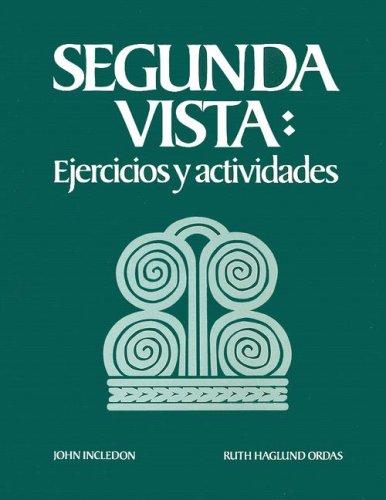 9780075544906: Segunda Vista: A Concise Grammar Review with Contemporary Readings: Workbook/Lab Manual