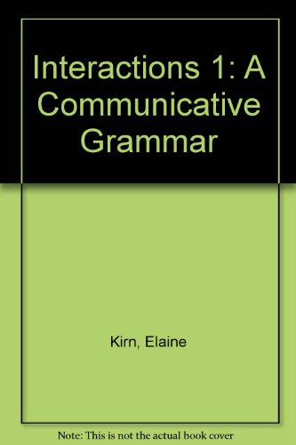 9780075545309: Interactions 1: A Communicative Grammar