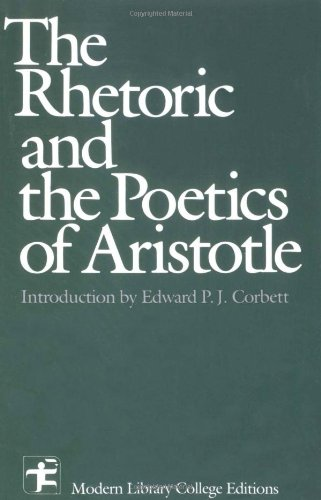 9780075546023: The Rhetoric and the Poetics of Aristotle