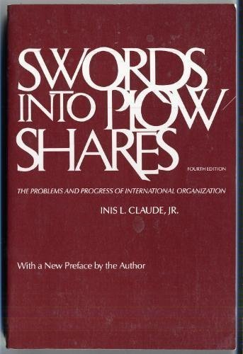 9780075546368: Swords into Plowshares: the Problems and Process of International Relations