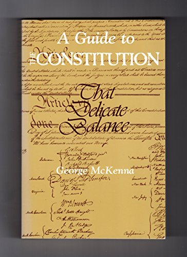 9780075546498: A Guide to the Constitution: That Delicate Balance