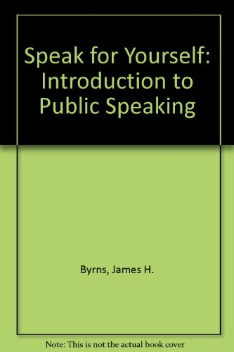 9780075546535: Speak for yourself An introduction to public speaking -1985 publication.
