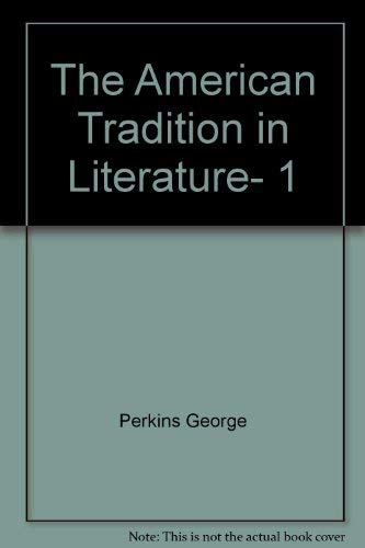 9780075546580: The American Tradition in Literature, 1