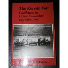 9780075546658: The Korean War: The Challenges in Crisis, Credibility, and Command (America in Crisis)