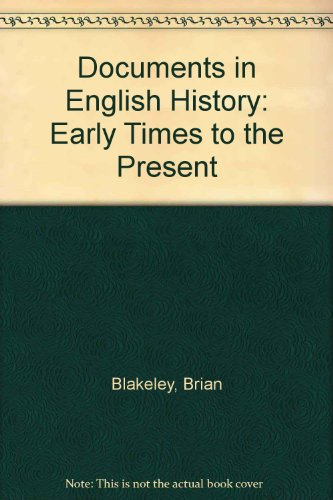 9780075546689: Documents in English History: Early Times to the Present